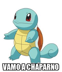 Poster:  VAMO A CHAPARNO