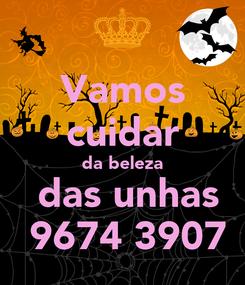 Poster: Vamos cuidar da beleza  das unhas  9674 3907