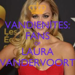 Poster: VANDIENITES: FANS OF LAURA VANDERVOORT