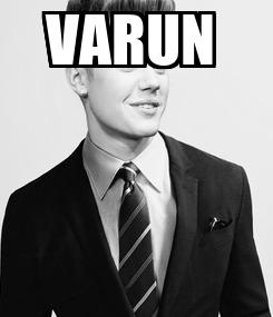 Poster: VARUN
