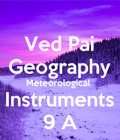 Poster: Ved Pai Geography Meteorological  Instruments 9 A