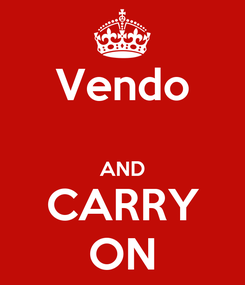 Poster: Vendo  AND CARRY ON