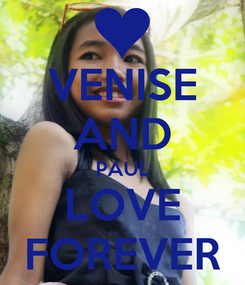 Poster: VENISE AND PAUL LOVE FOREVER