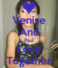 Poster: Venise And Paul Love Together