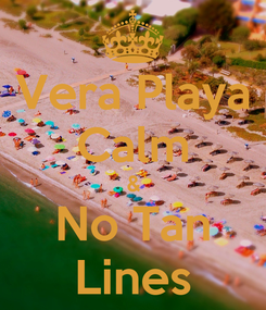 Poster: Vera Playa Calm & No Tan Lines