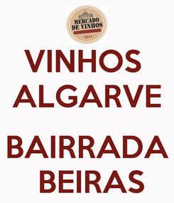 Poster: VINHOS  ALGARVE  BAIRRADA  BEIRAS