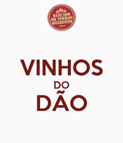 Poster:  VINHOS DO DÃO