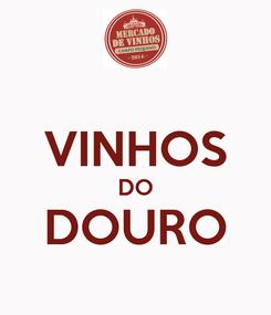 Poster:  VINHOS DO DOURO