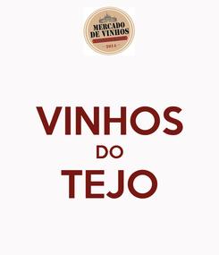 Poster:  VINHOS DO TEJO