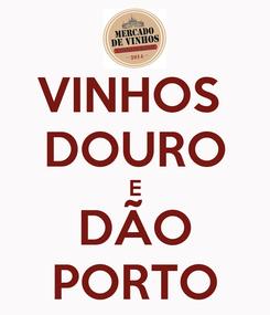 Poster: VINHOS  DOURO E DÃO PORTO