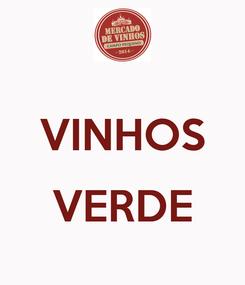 Poster:  VINHOS  VERDE