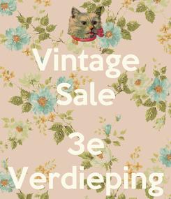 Poster: Vintage Sale  3e Verdieping