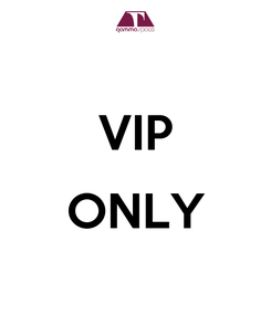Poster:  VIP  ONLY