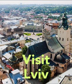 Poster:    Visit Lviv
