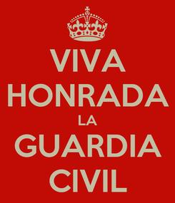 Poster: VIVA HONRADA LA GUARDIA CIVIL