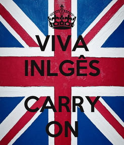 Poster: VIVA INLGÊS  CARRY ON
