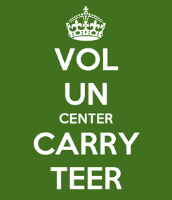 Poster: VOL UN CENTER CARRY TEER