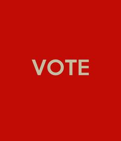 Poster:  VOTE