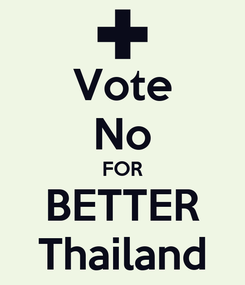 Poster: Vote No FOR BETTER Thailand