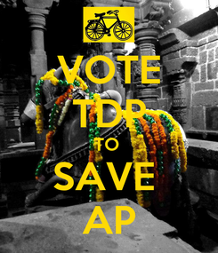 Poster: VOTE TDP TO  SAVE  AP