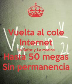 Poster: Vuelta al cole Internet La Safor y La marina Hasta 50 megas Sin permanencia