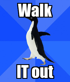 Poster: Walk IT out