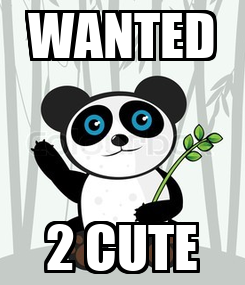 Poster: WANTED 2 CUTE