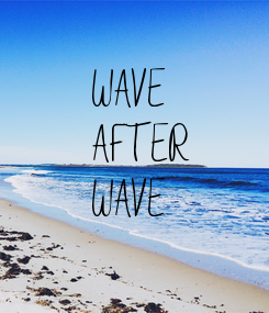 Poster: WAVE AFTER WAVE