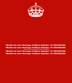 Poster:   #Wazifa For Love Marriage Problem Solution +91-9057869786   #Wazifa For Love Marriage Problem Solution +91-9057869786   #Wazifa For Love Marriage Problem Solution +91-9057869786   #Wazifa For Love Marriage Problem Solution +91-9057869786   #Wazifa For Love Marriage Problem Solution +91-9057869786