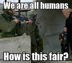 Poster: We are all humans How is this fair?