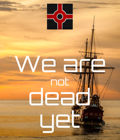 Poster:  We are not dead yet