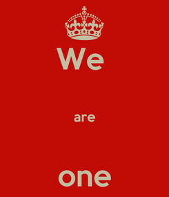 Poster: We   are  one