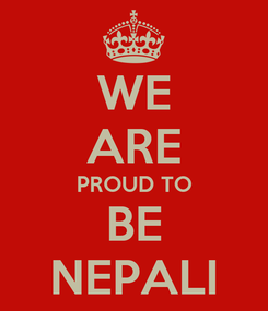 Poster: WE ARE PROUD TO BE NEPALI