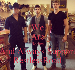 Poster: We Are Rodies And Always Support RestlessRoad