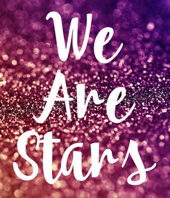 Poster: We Are Stars