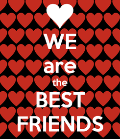 Poster: WE are the BEST FRIENDS