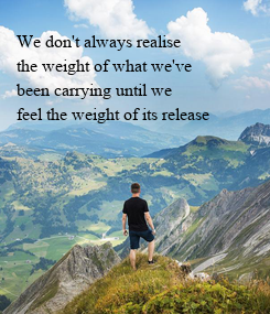 Poster: We don't always realise 
