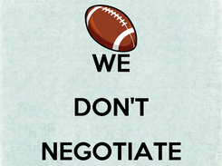 Poster:  WE DON'T NEGOTIATE WITH TERRORISTS