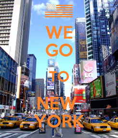Poster: WE GO TO NEW  YORK