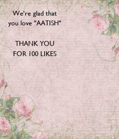 Poster: We're glad that