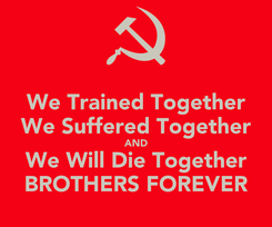 Poster: We Trained Together We Suffered Together AND We Will Die Together BROTHERS FOREVER