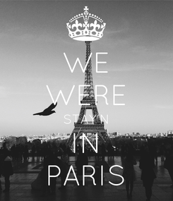 Poster: WE WERE STAY'N IN PARIS