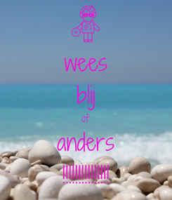 Poster: wees blij of anders !!!!!!!!!!!!!!!