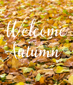 Poster: Welcome Autumn