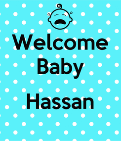 Poster: Welcome Baby  Hassan