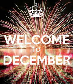 Poster:  WELCOME TO DECEMBER