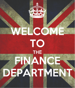 Poster: WELCOME TO THE FINANCE DEPARTMENT