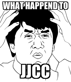 Poster: WHAT HAPPEND TO JJCC