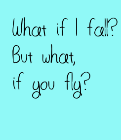 Poster: What if I fall?