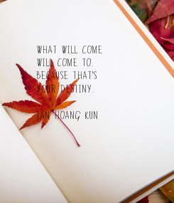 Poster: What will come 